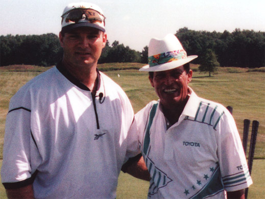 "Chi Chi Rodriquez (PGA and Champions Tour superstar) - ""You are the best I have ever seen."""